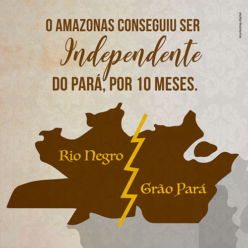 Post 01 IDD - Amazonas conseguiu ser independente do Pará